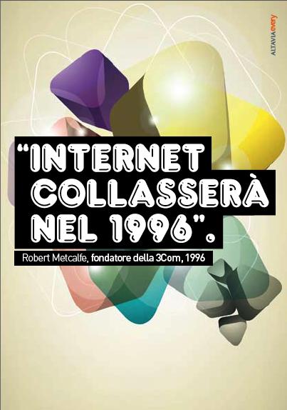 citazione: Internet collasserà nel 1996